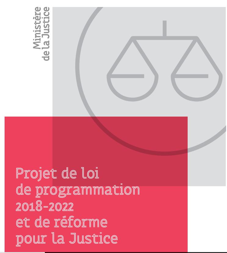 projet de loi de programmation 2018-2022 et de réforme de la justice